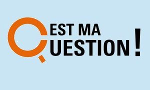 Ma question
